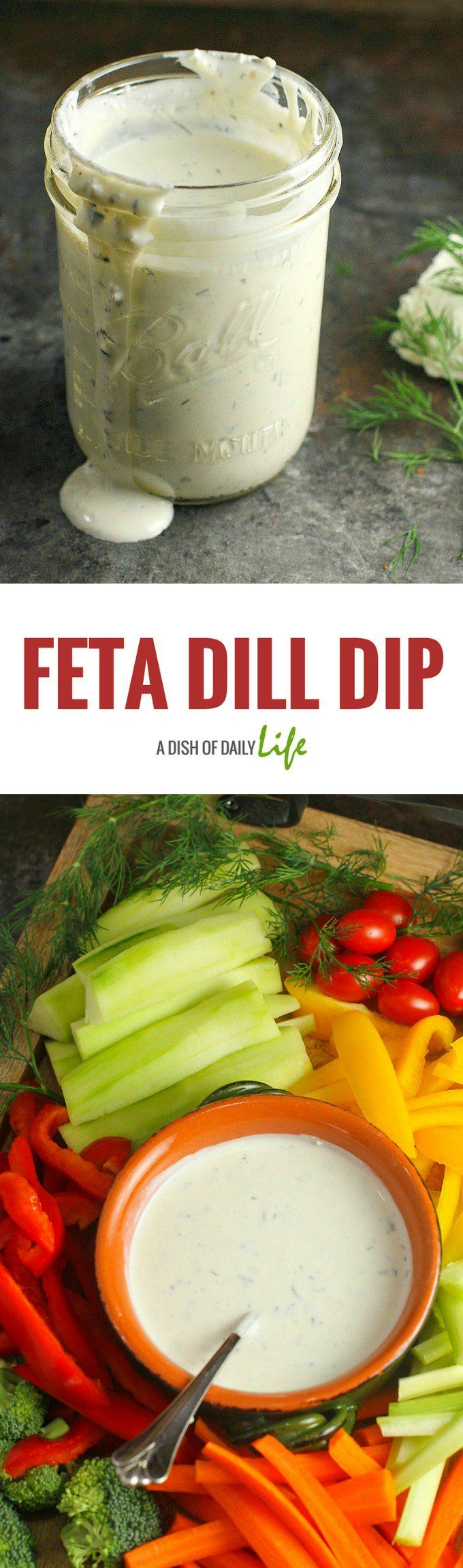 This homemade Feta Dill Dip is a perfect addition to a Crudité platter for any party —and works great as a salad dressing as well! #ad @hphood  #Appetizer | #Dip | #Feta | #Dill | #SaladDressing