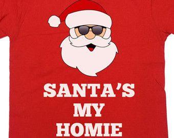 666f6932 Funny Christmas T Shirt Santa's My Homie Gifts For Xmas Merry Christmas  Christmas Gift Christmas Presents Mens Ladies Unisex Tee - SA432