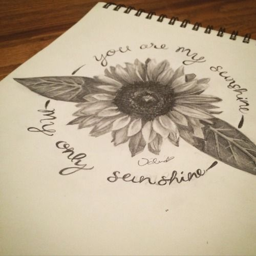 Image Result For You Are My Sunshine Tattoo Sunshine Tattoo Tattoos For Daughters Sunflower Tattoos