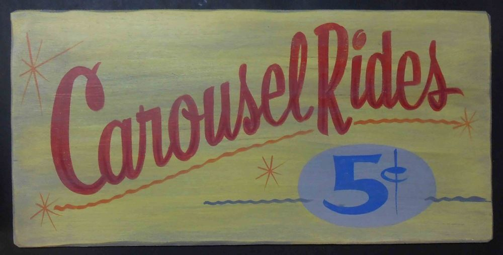 Carousel Rides - Merry Go Round Old Time Sign by George Borum | Carousel