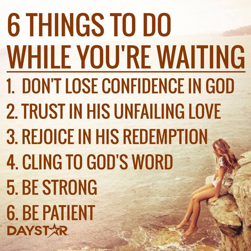 Quotes About Waiting On God Be Patient God Has A Unique Plan Just For You Www