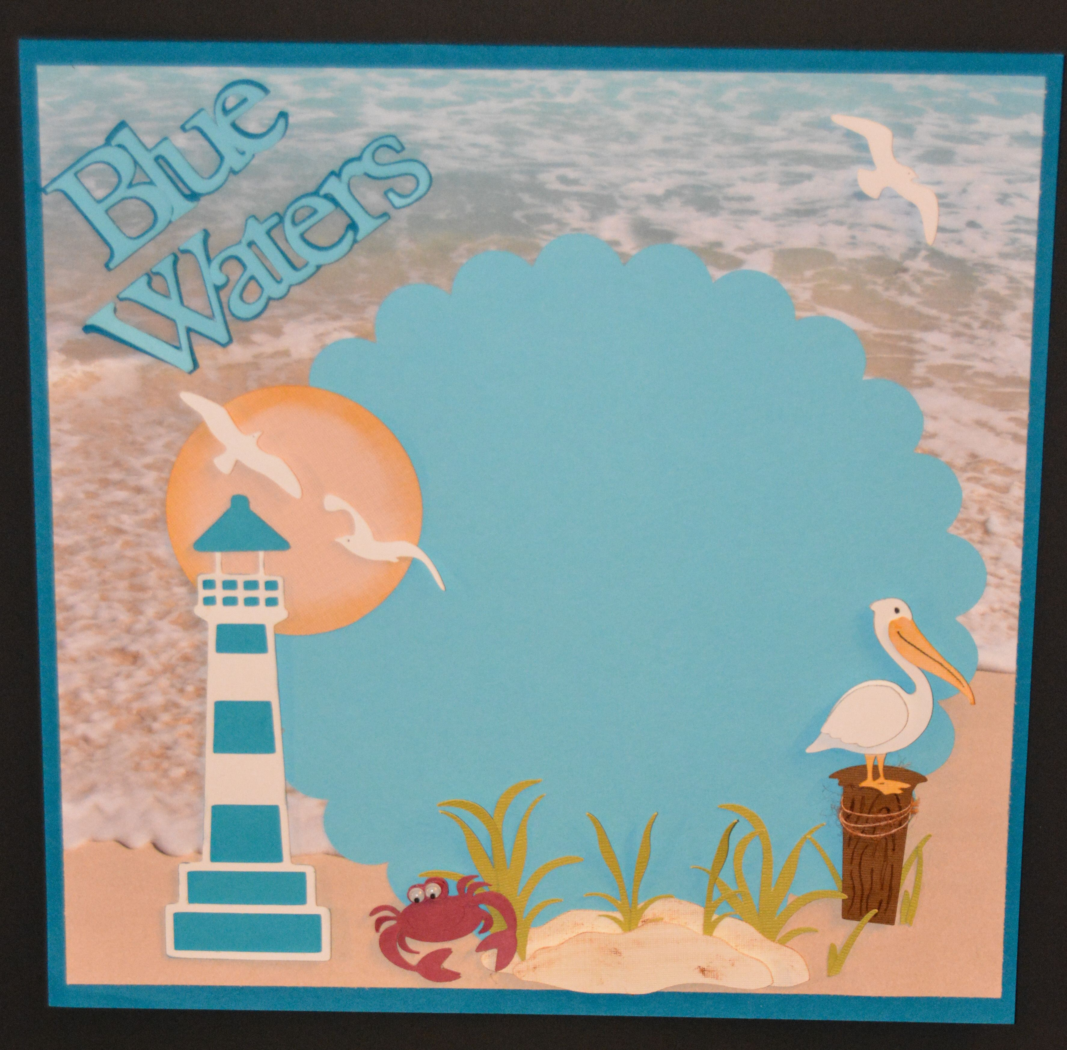 Scrapbook ideas list - Bucket List Item Seeing Blue Waters Used Cricut Life S A Beach Cartridge Bucket Listsscrapbook Layoutszoobucketscricut