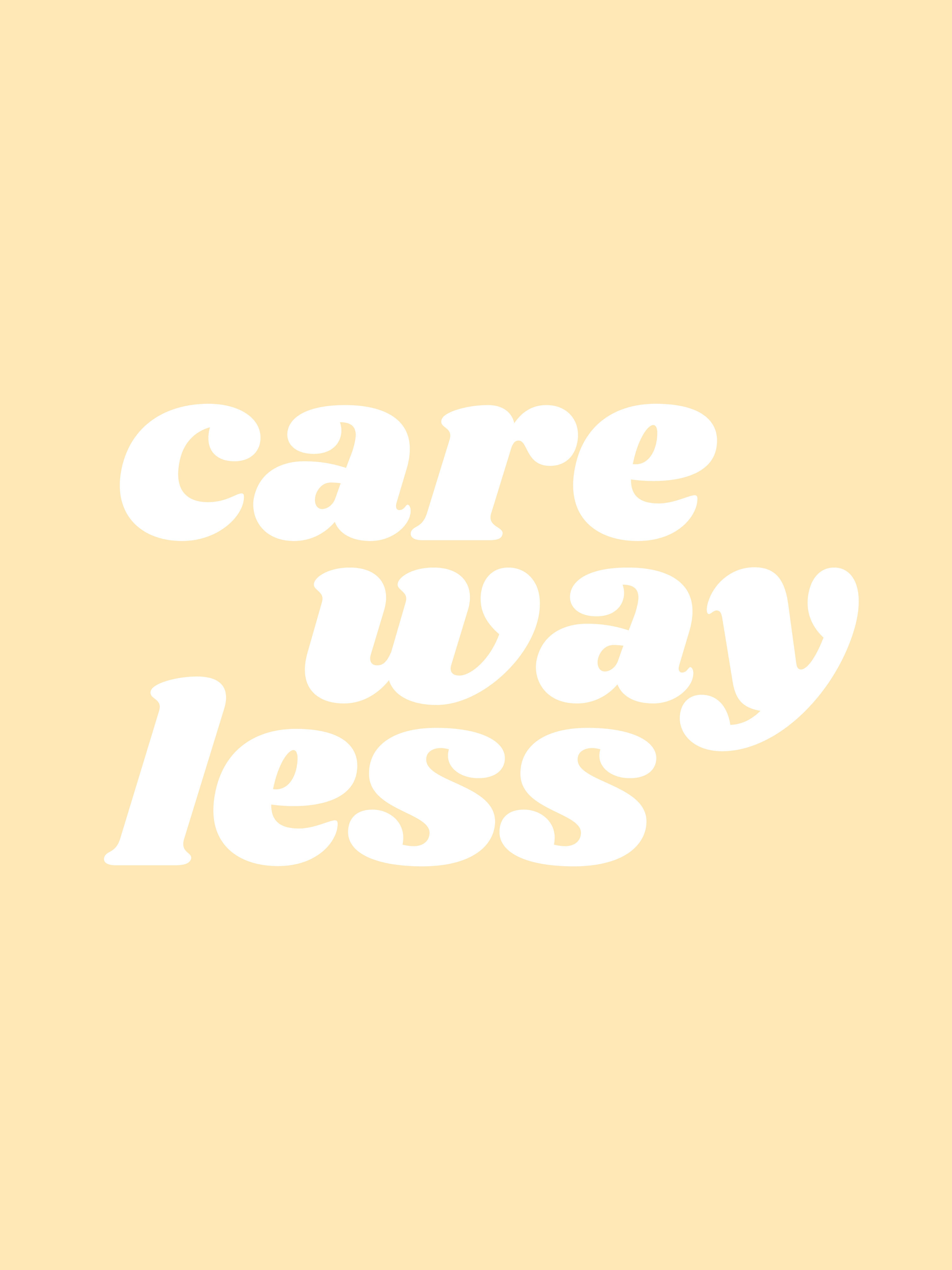 care way less by typutopia | society 6 | society6 com/typutopia