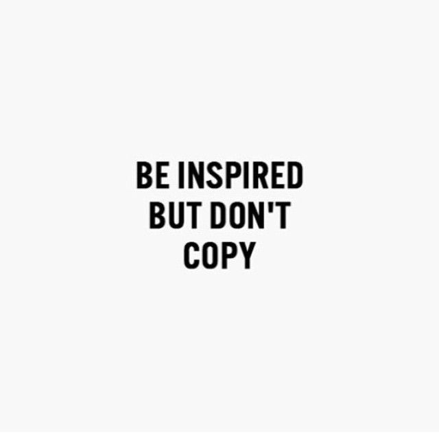Be Inspired But Donu0027t Copy❤ u2020 TAmenRa ♥✤ ❤ Inspirational - Branding Quotation