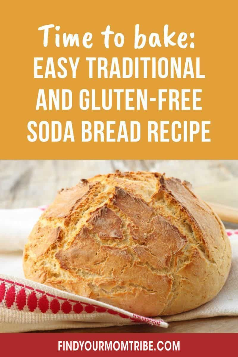 Easy Traditional And Gluten Free Soda Bread Recipe In 2020 Gluten Free Soda Bread Recipe Gluten Free Soda Gluten Free Soda Bread