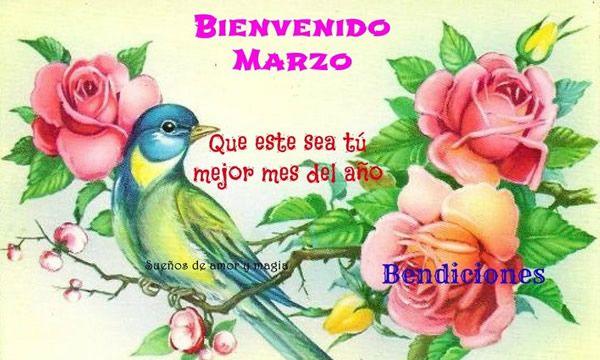 Bienvenido Marzo Que este sea tú mejor mes del año