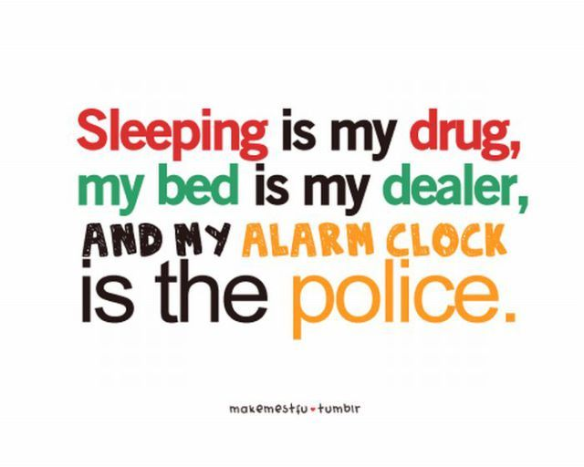 Sleeping Is My Drug Funny Night Quotes Funny Quotes For Teens Couple Quotes Funny