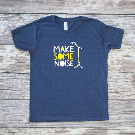 "$20. ""Make Some Noise"" Kids Shirts - Multiple Colors Available. 40% of every purchase goes to YOUR cause with One Mission Fundraising. #purchasewithpurpose"