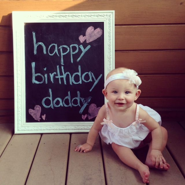 Daddy Birthday Photo From Baby Girl On Chalkboard Frame