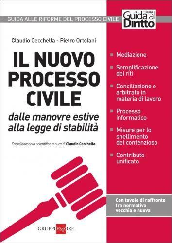Prezzi e Sconti: Il nuovo processo civile. dalle manovre  ad Euro 19.99 in #Ibs #Libri