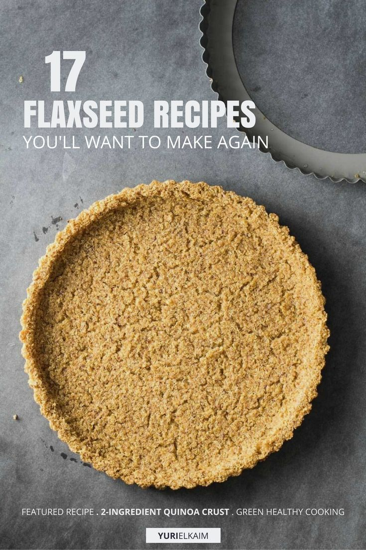 17 Recipes That Will Help You Eat More Flaxseed | Yuri Elkaim #flaxseedmealrecipes