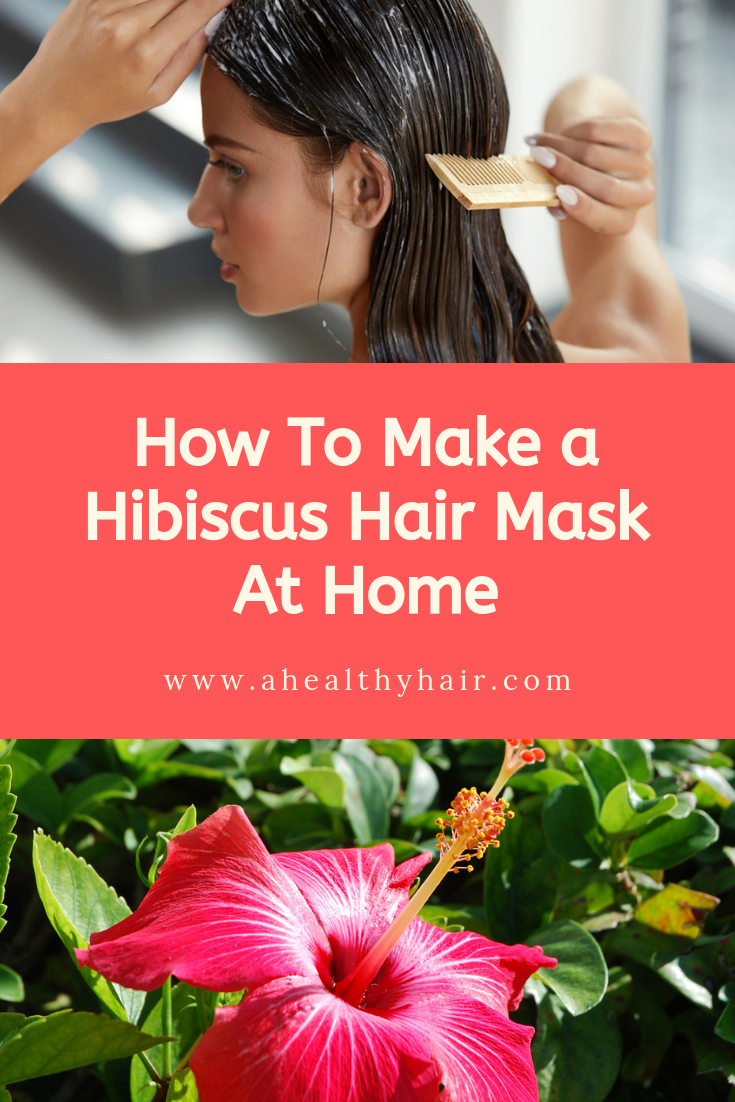 How To Make A Hibiscus Hair Mask At Home In 2020 Hair Mask At Home Treat Hair Loss Hair Mask