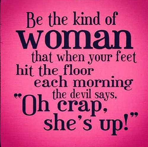 Strong Women Sayings On Pinterest