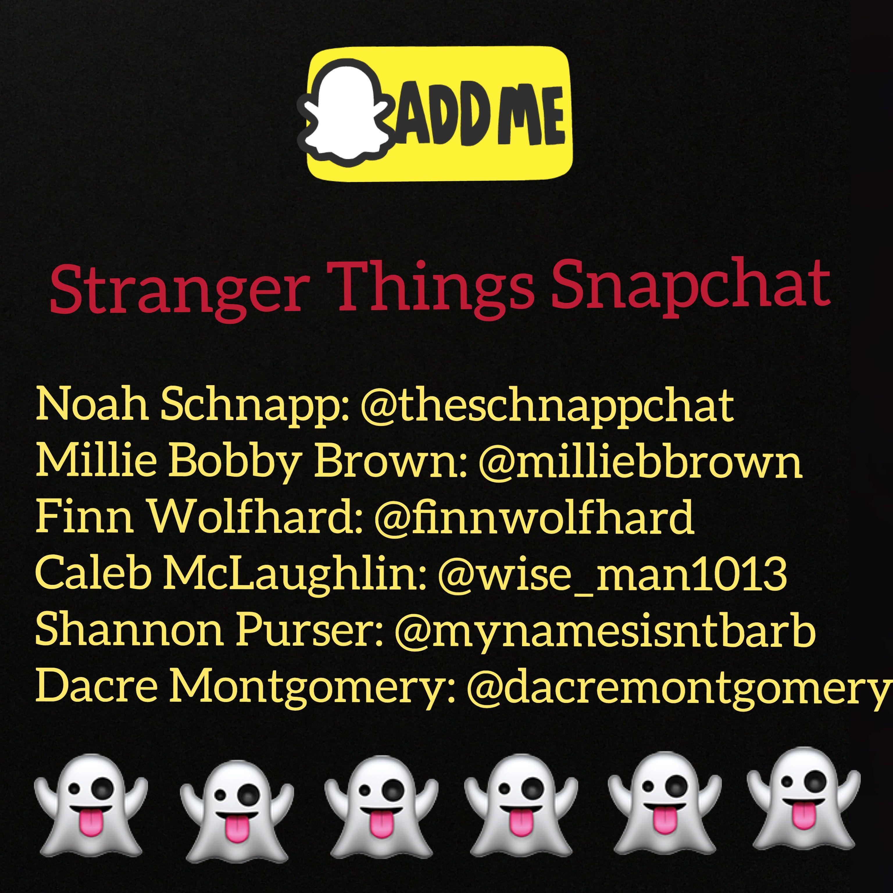 Usernames Of All Stranger Things Cast That Have Sc Cast Stranger