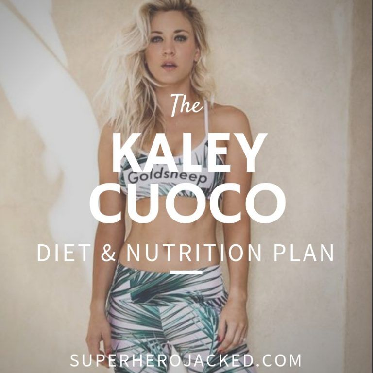 Kaley Cuoco Workout Routine And Diet Plan Celebrity Diets Workout Routine Fit Girl Motivation