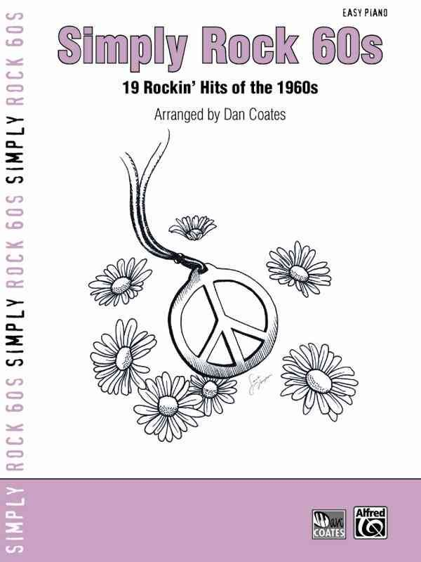 Simply Rock 60s: 19 Rockin' Hits of the 1960s: Easy Piano