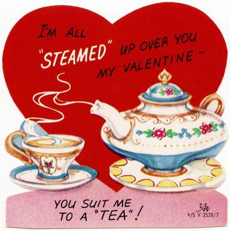 Free Vintage Valentine Graphic Retro Tea Valentine You Suit Me To A Tea Clipart Valentine Public D Vintage Valentine Cards Vintage Valentines Valentine Tea