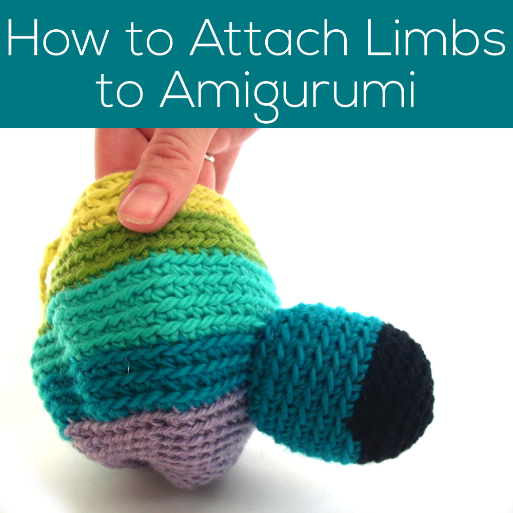 Hate attaching limbs to amigurumi? Not after reading this post! | Shiny Happy World