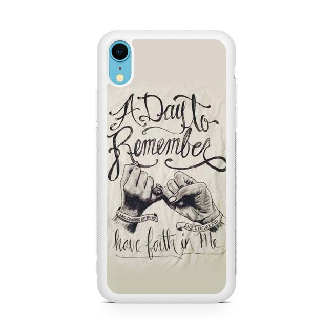 A Day To Remember Have Faith In Me Iphone Xr Case A Day To