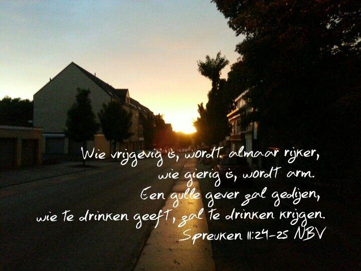 spreuken 24 Spreuken 11:24 25 NBV | Bijbel en bemoedigen | Pinterest spreuken 24