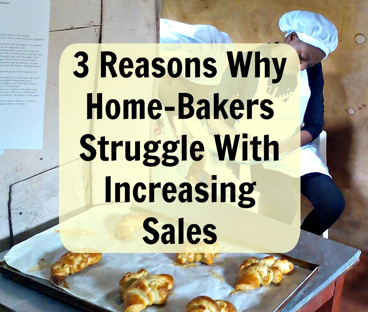 Three Main Reasons Why Most Home Bakers Struggle With Increasing