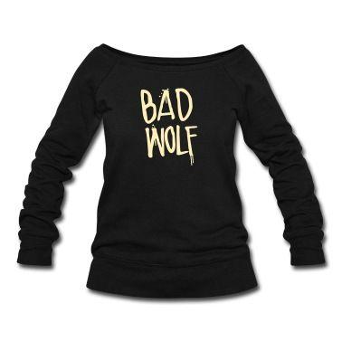 Dr. Who: Bad Wolf Sweatshirt | Spreadshirt | ID: 11523632