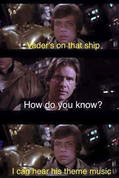 Star Wars Darth Vader Funny Theme Music Luke Skywalker Obi Wan Kenobi Vader S On That Ship Star Wars Jokes Funny Star Wars Memes Star Wars Humor