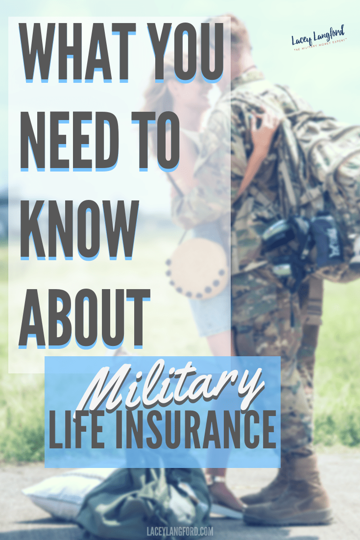 What To Know About Military Life Insurance Military