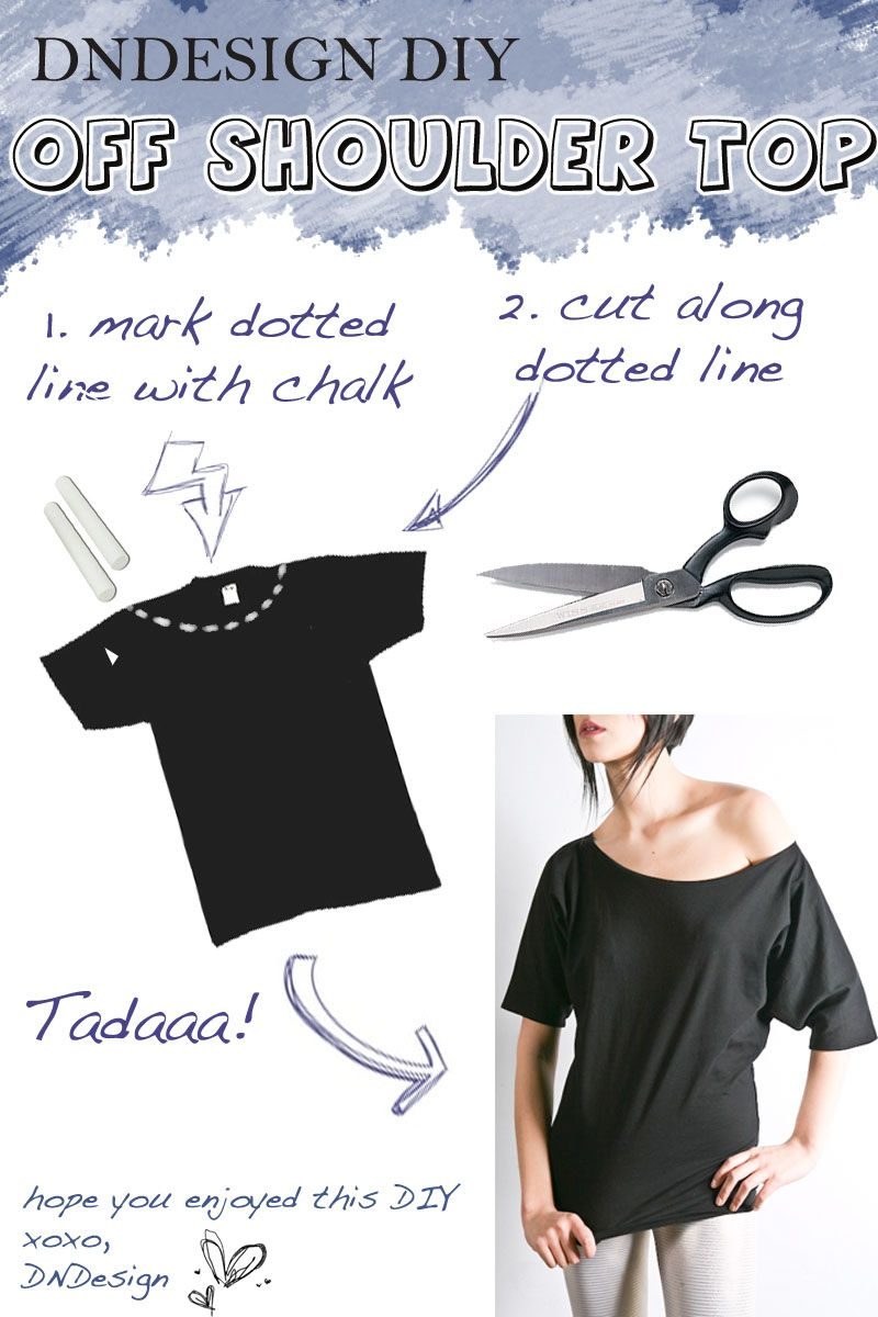 DIY Off the Shoulder T-shirt- would be cute to do with another PIN that  shows how to make a large TShirt into fited and make a long shirt to ...
