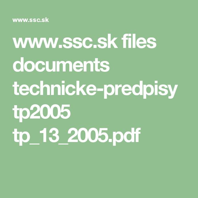 www.ssc.sk files documents technicke-predpisy tp2005 tp_13_2005.pdf
