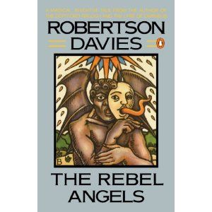 Canada: The Rebel Angels by Roberson Davies