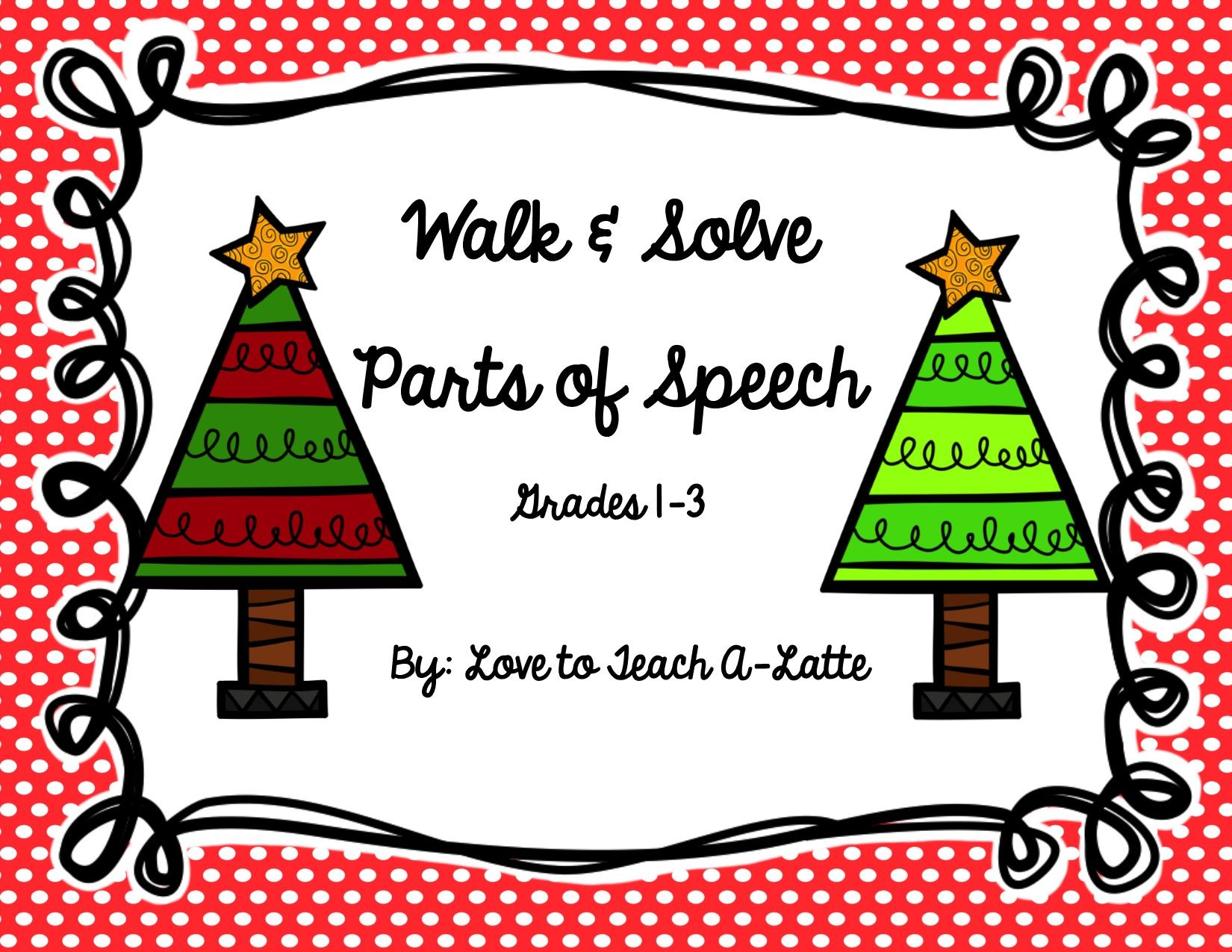 Parts Of Speech Christmas Edition Walk Amp Solve