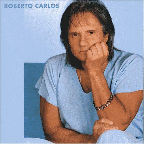 Roberto Carlos Roberto Carlos Musicas Musica E Pessoas Legais