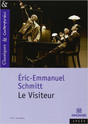 Amazon Fr Le Visiteur Eric Emmanuel Schmitt Catherine