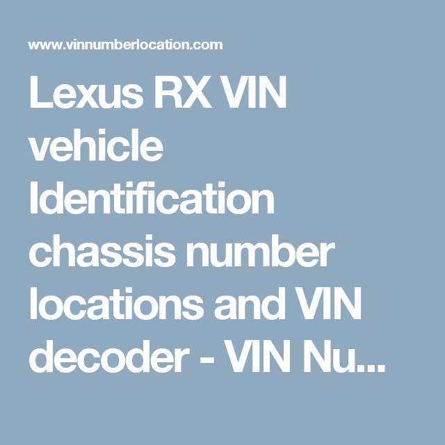 Lexus Vin Decoder >> Lexus Rx Vin Vehicle Identification Chassis Number Locations