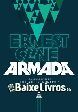Download do Livro Armada por Ernest Cline em PDF, EPUB e