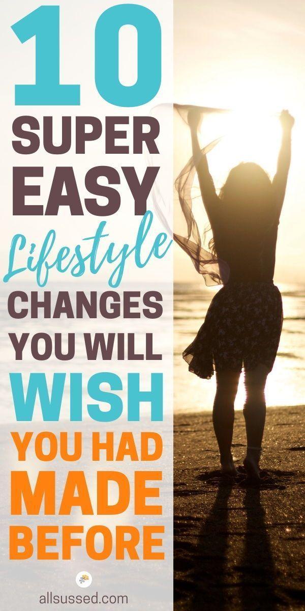 Einfache Änderungen des Lebensstils, um Sie zu einem besseren Menschen zu machen   – Me