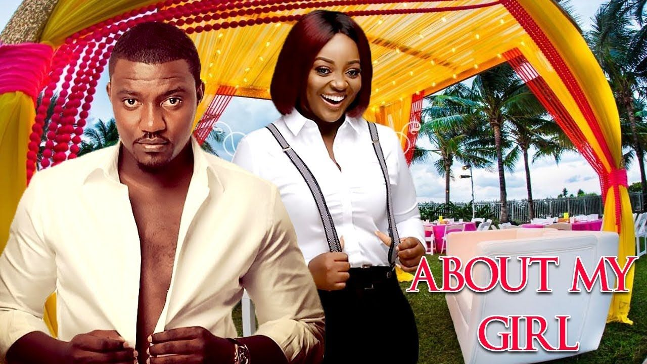 ABOUT MY GIRL - JACKIE APPIAH | JOHN DUMELO | 2018 LATEST