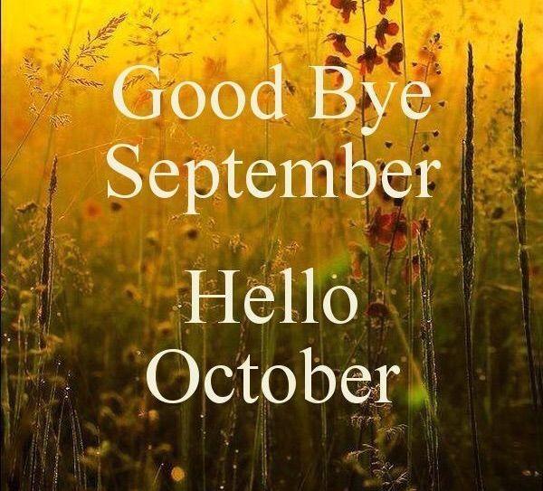 Goodbye September Hello October Fields