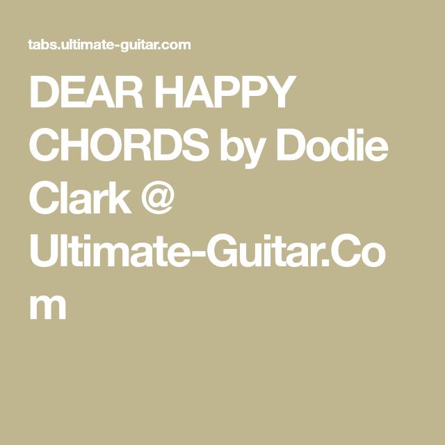DEAR HAPPY CHORDS by Dodie Clark @ Ultimate-Guitar.Com | Ukulele ...