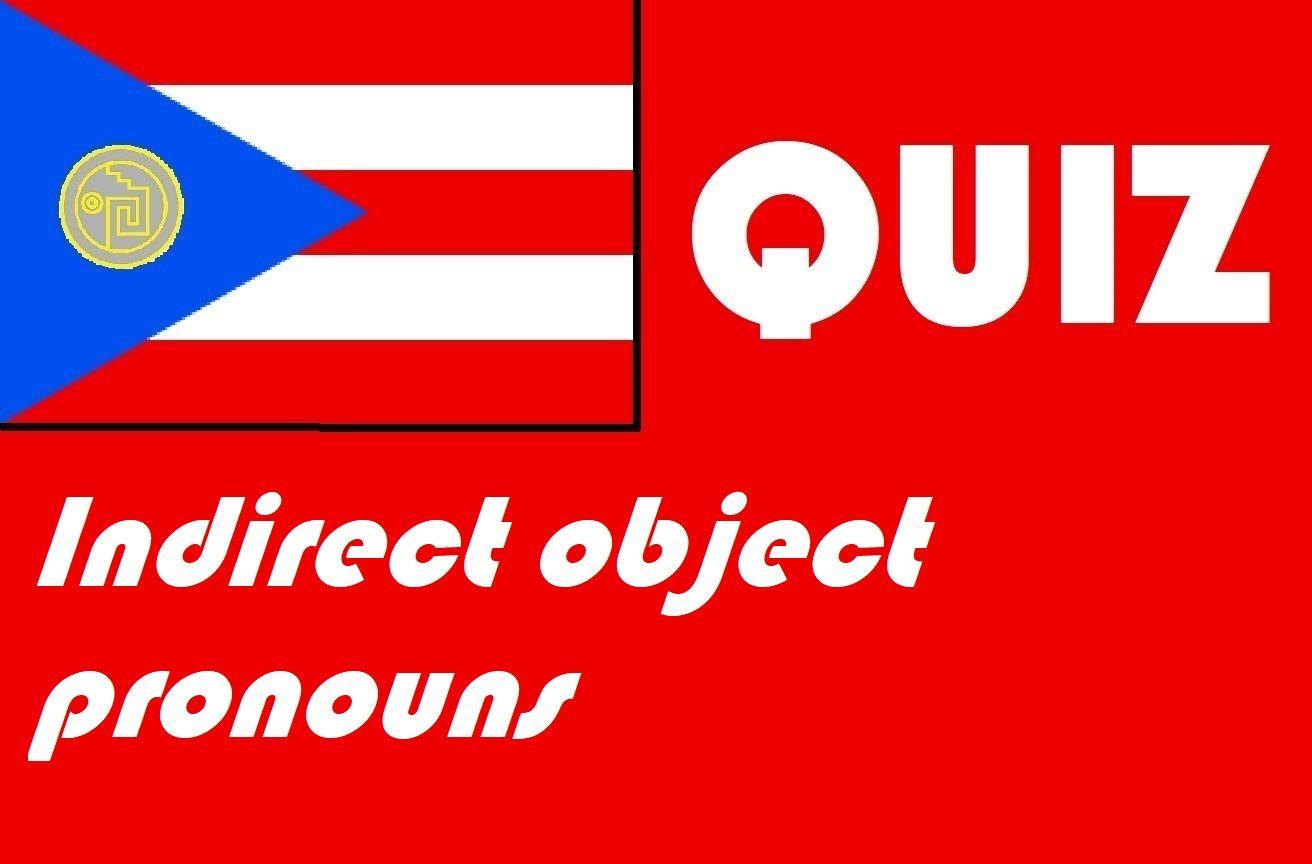 Spanish Indirect Object Pronoun Quiz Or Worksheet Distance