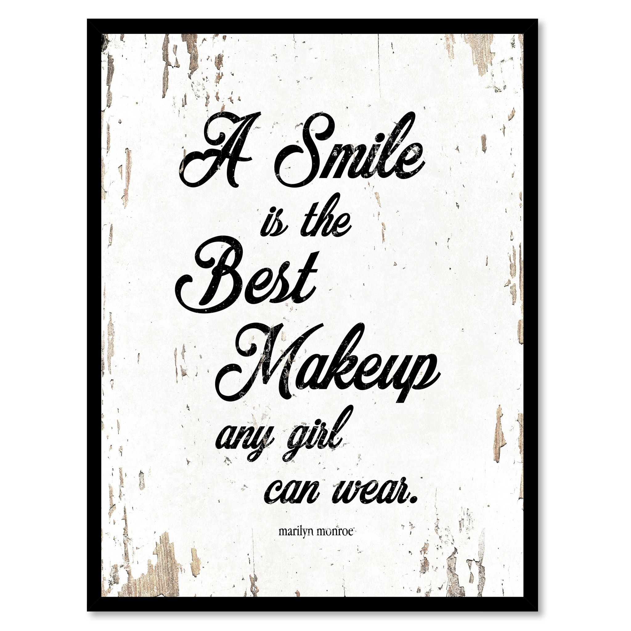 A Smile Is The Best Makeup Marilyn Monroe Inspirational