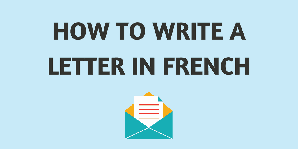 Learn how to write letters in french with this simple and concise learn how to write letters in french with this simple and concise guide from business letters expocarfo Images