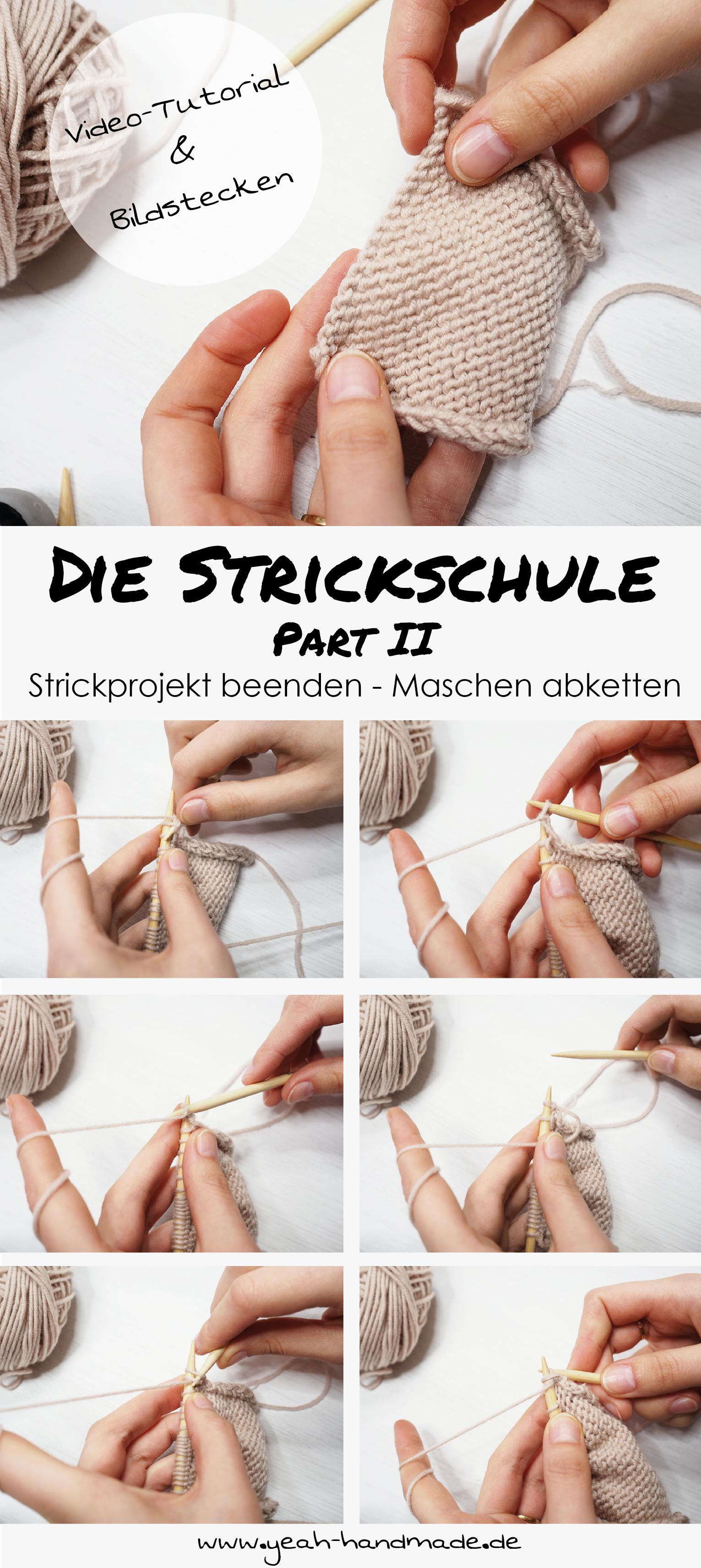 Diy Die Strickschule Part Ii Stricken Lernen Strickprojekt