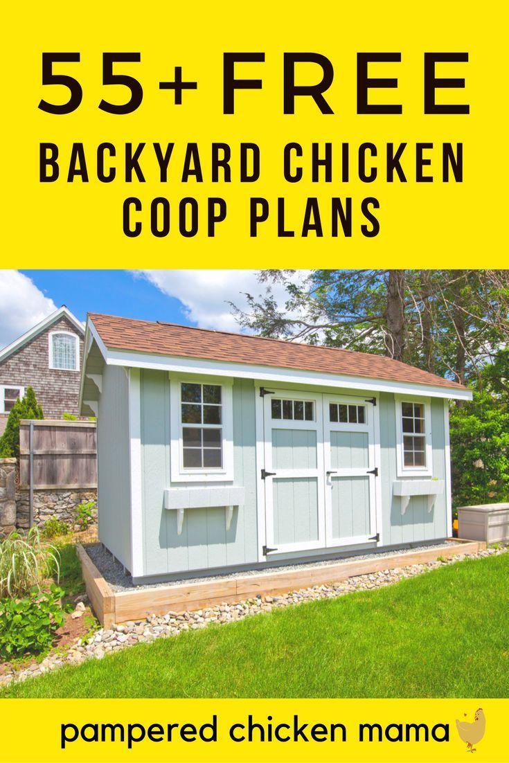 55+ DIY Chicken Coop Plans For Free | Backyard chicken ...