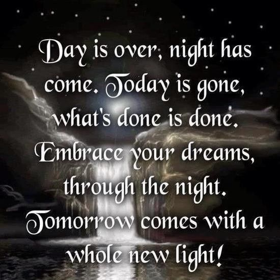 The Day Is Over Tomorrow Comes Wicca Good Night Quotes Quotes Night Prayer