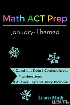 This Worksheet Has A Fun January Theme Throughout The 12 Problems That Focus On Act Math Areas The Questions Are Not This Or That Questions Act Prep Act Math