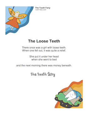 Place this poem under your daughter's pillow, along with some money, and she's bound to feel like the Tooth Fairy likes her most of all. Free to download and print