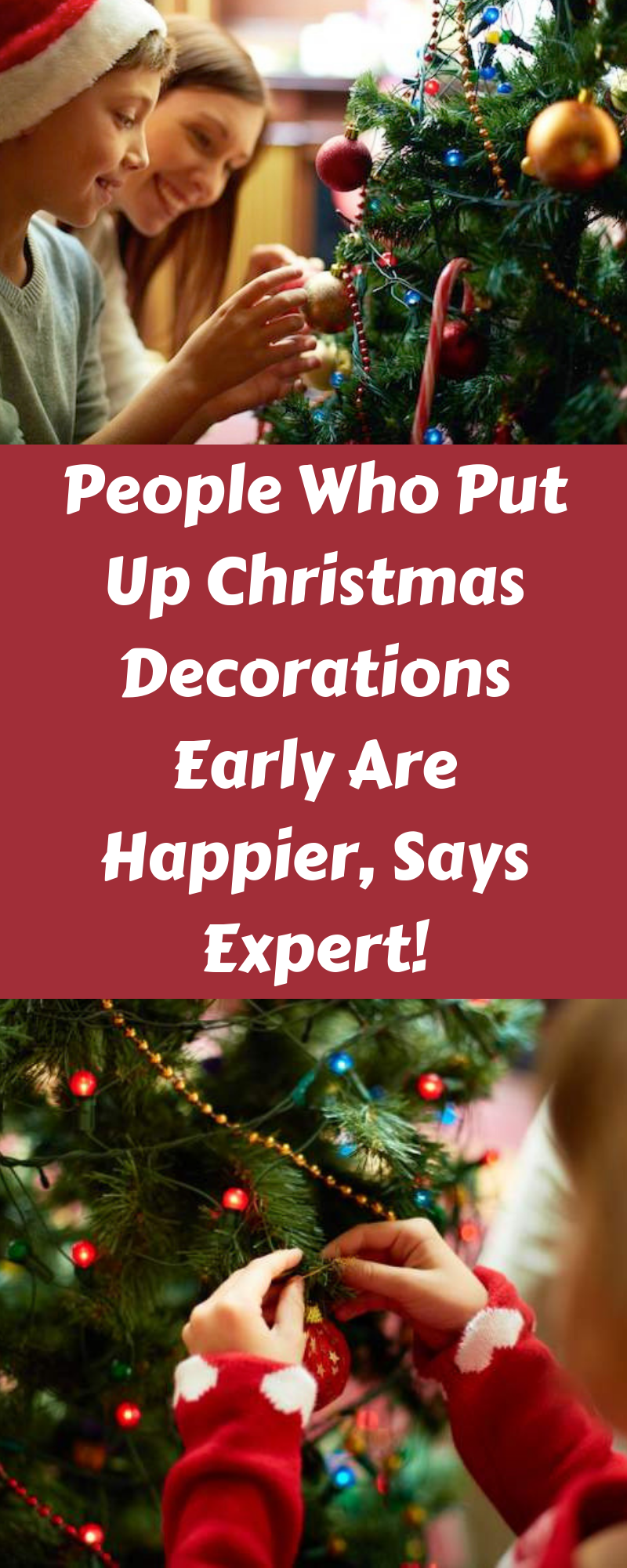 Decoration In October No Problem People Who Put Up Christmas Decorations Early Are Happier Says Expert Christmas Decorations Christmas Christmas Pictures