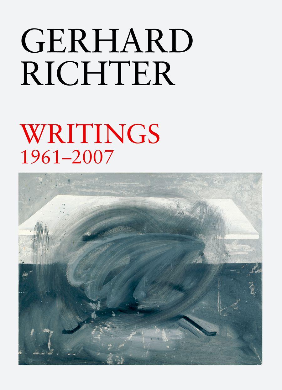 Gerhard Richter Writings 1961 2007 Gerhard Richter Book Art Literature